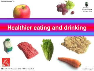 Healthier eating and drinking