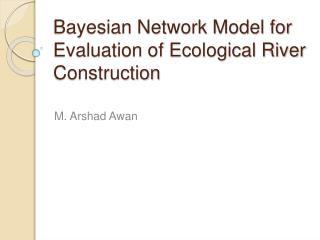 Bayesian Network Model for Evaluation of Ecological River Construction
