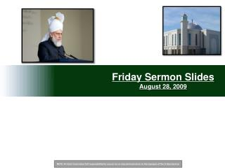 Friday Sermon Slides August 28, 2009