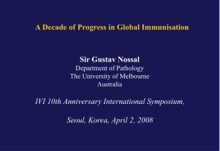 A Decade of Progress in Global Immunisation