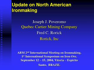 Update on North American Ironmaking