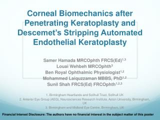 Corneal Biomechanics after Penetrating Keratoplasty and Descemet s Stripping Automated Endothelial Keratoplasty