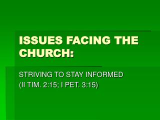 ISSUES FACING THE CHURCH: