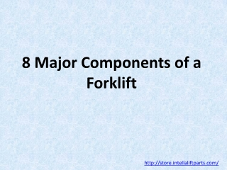 8 Major Components of a Forklift