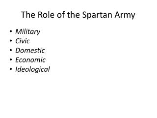 The Role of the Spartan Army