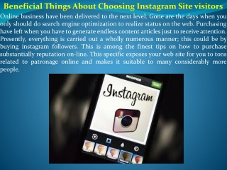Beneficial Things About Choosing Instagram Site visitors
