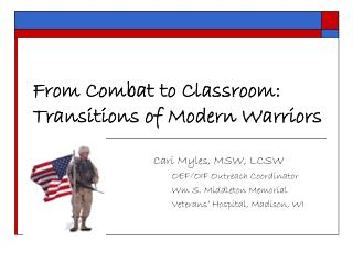 from combat to classroom: transitions of modern warriors