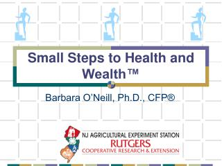 Small Steps to Health and Wealth