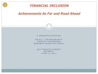financial inclusion  achievements so far and road ahead