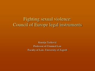 Fighting sexual violence: Council of Europe legal instruments