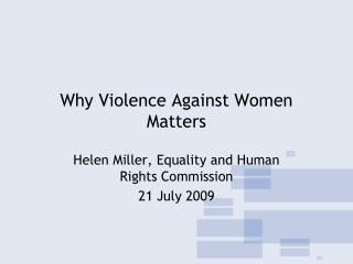 Why Violence Against Women Matters