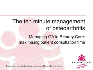 The ten minute management of osteoarthritis