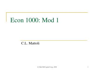 Econ 1000: Mod 1