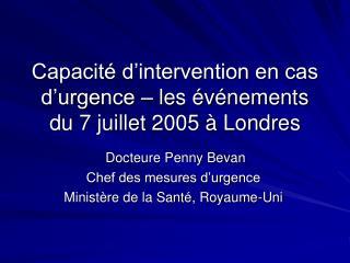 Capacit  d intervention en cas d urgence   les  v nements du 7 juillet 2005   Londres