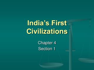 India s First Civilizations