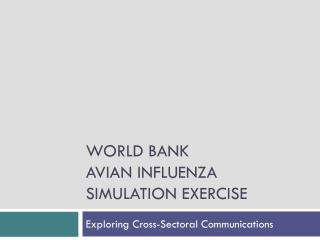 world bank avian influenza simulation exercise