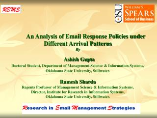 An Analysis of Email Response Policies under Different Arrival Patterns By   Ashish Gupta  Doctoral Student, Department