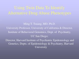 Using Twin Data To Identify Alternative Drug Abuse Phenotypes