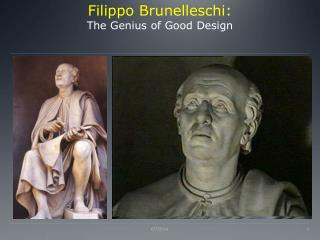 Filippo Brunelleschi: The Genius of Good Design