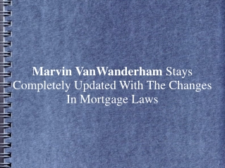 Marvin VanWanderham Stays Completely Updated With The Change