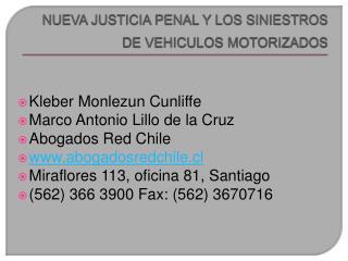 NUEVA JUSTICIA PENAL Y LOS SINIESTROS DE VEHICULOS MOTORIZADOS