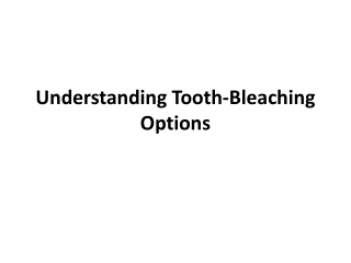 understanding tooth-bleaching options