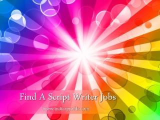 Find A Script Writer Jobs