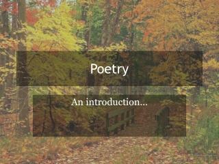 Prose is words in their best order; poetry, the best words in the best order.  ---Samuel Taylor Coleridge