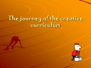 the journey of the creative curriculum