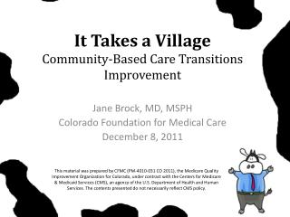 It Takes a Village Community-Based Care Transitions Improvement