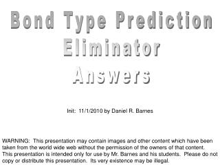 Bond Type Prediction Eliminator Answers