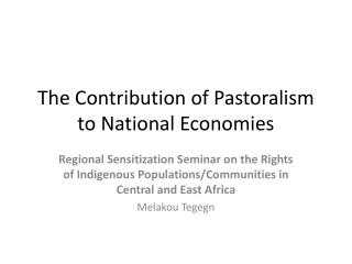 The Contribution of Pastoralism to National Economies