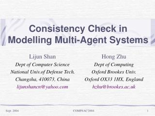 Consistency Check in Modelling Multi-Agent Systems