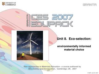 Unit 8.  Eco-selection:  environmentally informed material choice