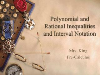Polynomial and Rational Inequalities and Interval Notation