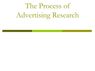 the process of advertising research