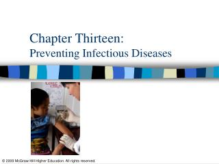 Chapter Thirteen:  Preventing Infectious Diseases