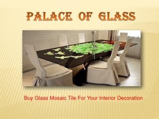 Glass Mosaic Tile In Modern Days
