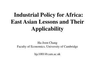 Industrial Policy for Africa: East Asian Lessons and Their Applicability