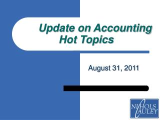 Update on Accounting Hot Topics