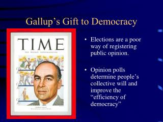 Gallup s Gift to Democracy