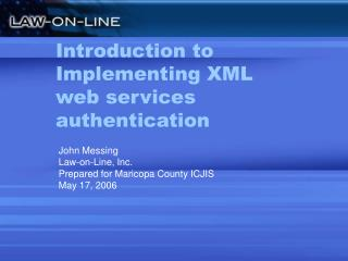 Introduction to Implementing XML web services authentication