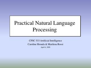Practical Natural Language Processing