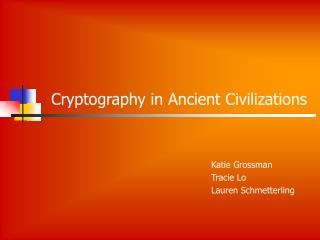 Cryptography in Ancient Civilizations