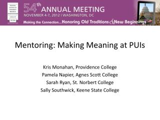 Mentoring: Making Meaning at PUIs