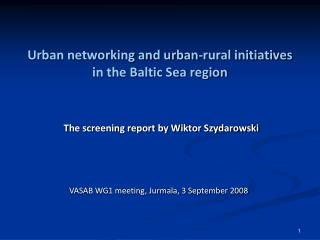 Urban networking and urban-rural initiatives in the Baltic Sea region