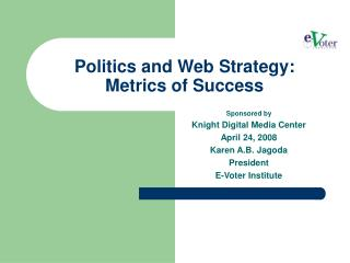 Politics and Web Strategy: Metrics of Success