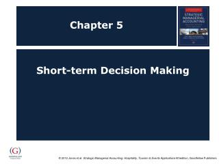 Short-term Decision Making