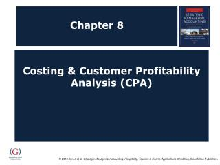 Costing  Customer Profitability Analysis CPA