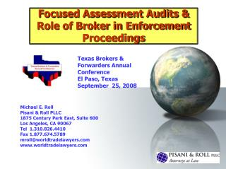 focused assessment audits  role of broker in enforcement proceedings